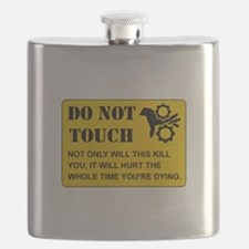Do Not Touch Dying Flask