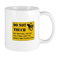 Do Not Touch Dying Mugs