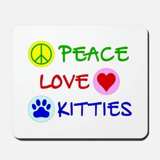 Peace-Love-Kitties Mousepad