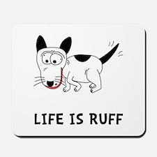 Dog Ruff Mousepad