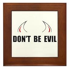 Dont Be Evil Framed Tile