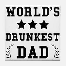 Drunkest Dad Tile Coaster