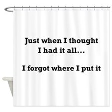 Forgot Where Put Shower Curtain