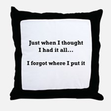 Forgot Where Put Throw Pillow