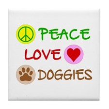 Peace-Love-Doggies Tile Coaster