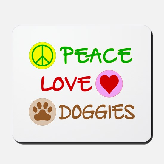 Peace-Love-Doggies Mousepad