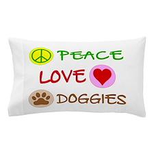 Peace-Love-Doggies Pillow Case