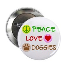 "Peace-Love-Doggies 2.25"" Button"