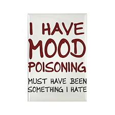 I Have Mood Poisoning Magnets