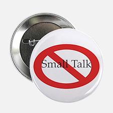 No Small Talk Button
