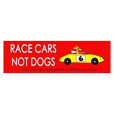 Race Cars, Not Dogs Bumper Car Sticker