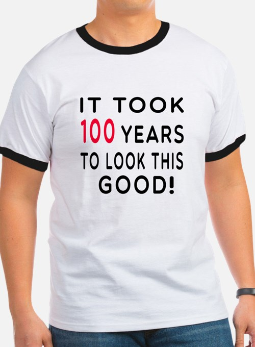 It Took 100 Birthday Designs T
