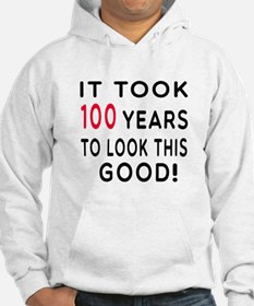 It Took 100 Birthday Designs Hoodie