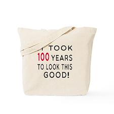 It Took 100 Birthday Designs Tote Bag