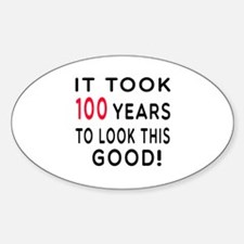 It Took 100 Birthday Designs Decal