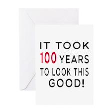 It Took 100 Birthday Designs Greeting Card
