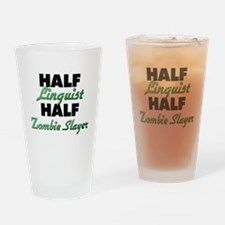 Half Linguist Half Zombie Slayer Drinking Glass