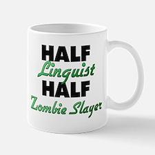 Half Linguist Half Zombie Slayer Mugs
