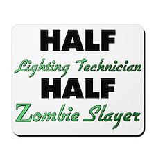 Half Lighting Technician Half Zombie Slayer Mousep