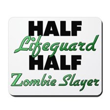 Half Lifeguard Half Zombie Slayer Mousepad