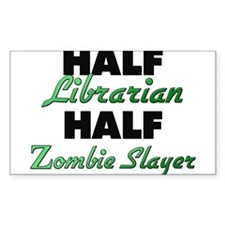 Half Librarian Half Zombie Slayer Decal