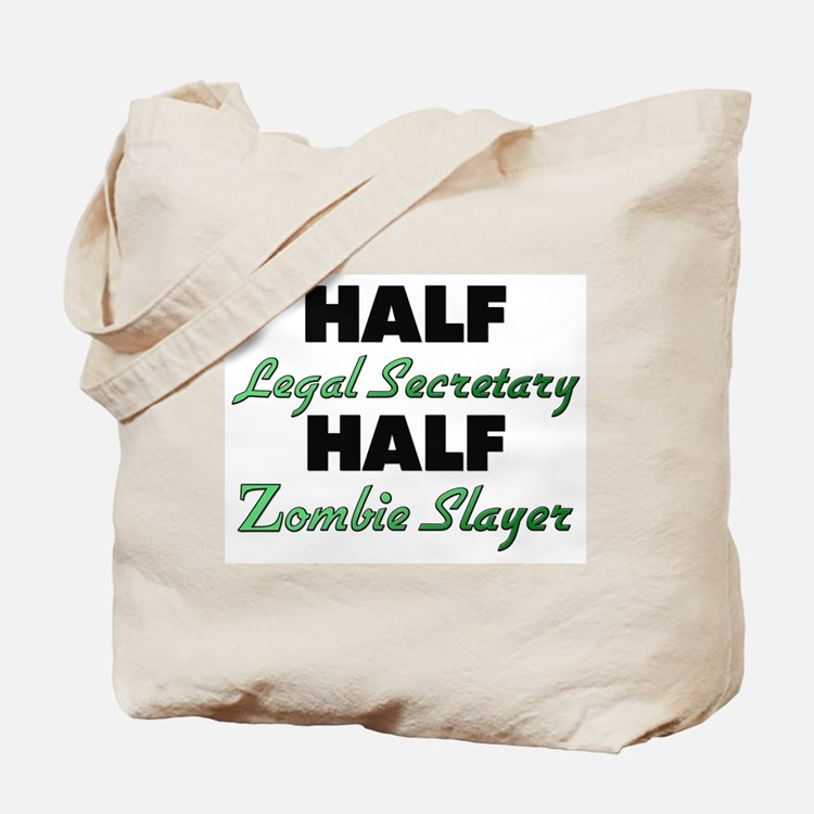 Half Legal Secretary Half Zombie Slayer Tote Bag