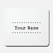 Custom Name Mousepad