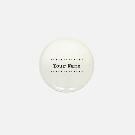 Custom Name Mini Button
