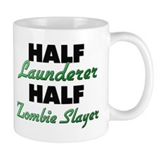 Half Launderer Half Zombie Slayer Mugs
