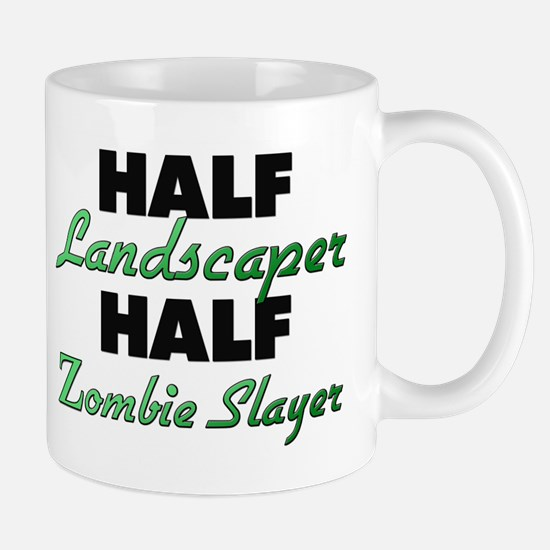 Half Landscaper Half Zombie Slayer Mugs