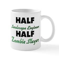 Half Landscape Engineer Half Zombie Slayer Mugs