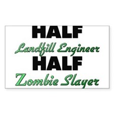Half Landfill Engineer Half Zombie Slayer Decal