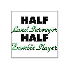 Half Land Surveyor Half Zombie Slayer Sticker