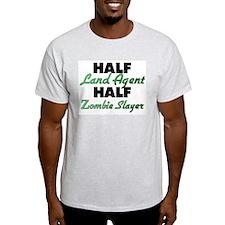 Half Land Agent Half Zombie Slayer T-Shirt