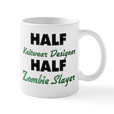 Half Knitwear Designer Half Zombie Slayer Mugs