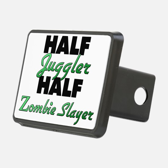Half Juggler Half Zombie Slayer Hitch Cover