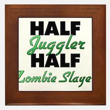 Half Juggler Half Zombie Slayer Framed Tile