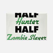 Half Hunter Half Zombie Slayer Magnets