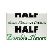 Half Human Resources Assistant Half Zombie Slayer