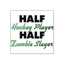 Half Hockey Player Half Zombie Slayer Sticker