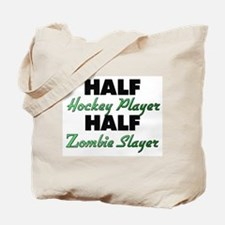 Half Hockey Player Half Zombie Slayer Tote Bag