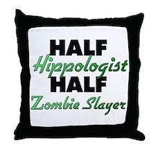 Half Hippologist Half Zombie Slayer Throw Pillow