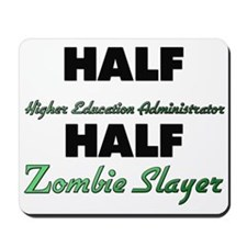 Half Higher Education Administrator Half Zombie Sl