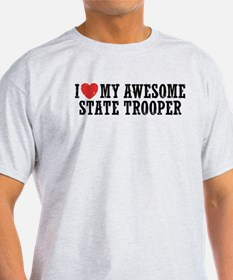 I Love My Awesome State Trooper T-Shirt