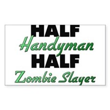 Half Handyman Half Zombie Slayer Decal