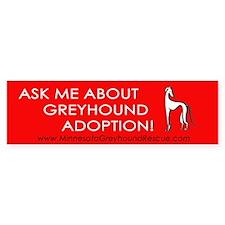 Ask Me About Greyhound Adopti Bumper Bumper Sticker