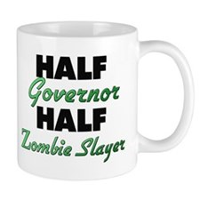 Half Governor Half Zombie Slayer Mugs