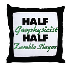 Half Geophysicist Half Zombie Slayer Throw Pillow