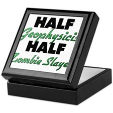 Half Geophysicist Half Zombie Slayer Keepsake Box