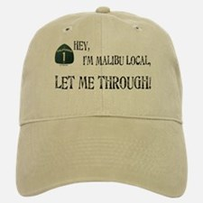 I'M MALIBU LOCAL Baseball Baseball Cap
